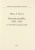 Slovenská politika 1938 - 1939 vo svetle Tisovej náuky o štáte - fotografia 2