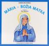 Mária - Božia Matka - leporelo