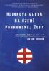 Hlinkova garda na území Pohronskej župy - Organizácia a aktivity 1938 - 1945 - fotografia 2