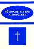 Pútnické piesne a modlitby - Mariánske piesne a modlitby