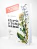 Zdravie z Božej lekárne - Liečivé rastliny: rady a skúsenosti - fotografia 3