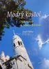Modrý kostol - Dejiny kostola sv. Alžbety v Bratislave - fotografia 2