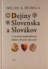 Dejiny Slovenska a Slovákov v časovej následnosti faktov dvoch tisícročí