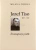 Jozef Tiso 1887 - 1947 - Životopisný profil