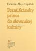 Františkánsky prínos do slovenskej kultúry - Výber z diela