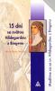 15 dní so svätou Hildegardou z Bingenu - Modlíme sa so svätou Hildegardou z Bingenu, Učiteľkou Cirkvi