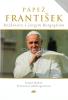 Pápež František - Rozhovory s Jorgem Bergogliom - fotografia 2
