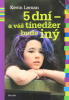 5 dní - a váš tínedžer bude iný - Od drzého a náladového k zdvorilému a zodpovednému za 5 dní