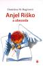 Anjel Riško a abeceda - pre deti 3+
