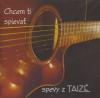 CD: Chcem ti spievať - Spevy z Taize