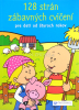 128 strán zábavných cvičení pre deti od štyroch rokov - fotografia 2
