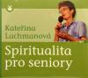 CD: Spiritualita pro seniory - Přednáška z třetího diecézního setkání seniorů na biskupství v Ostravě v květnu 2010