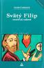 Svätý Filip - Rozsievač radosti - fotografia 2