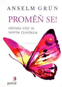 03d4f6daf5a Zachej.sk • kniha  Proměň se! (Anselm Grün)